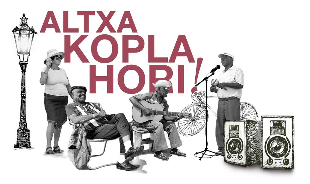 Oionen amaituko da aurtengo Altxa Kopla Hori!